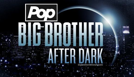 Big Brother After Dark on Pop